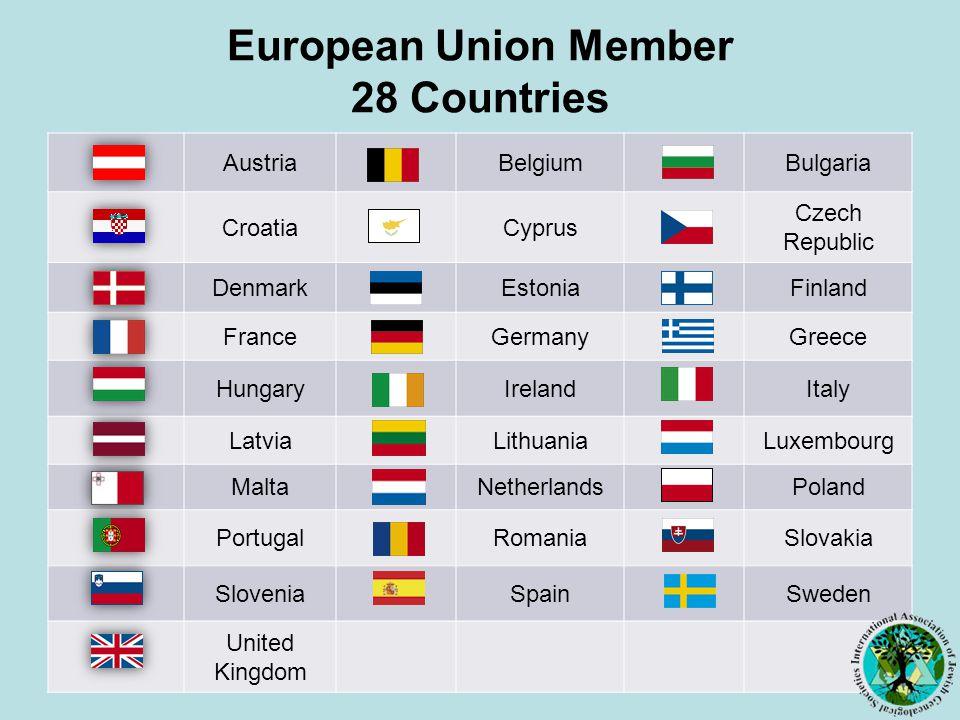 European Union Member 28 Countries AustriaBelgiumBulgaria CroatiaCyprus Czech Republic DenmarkEstoniaFinland FranceGermanyGreece HungaryIrelandItaly LatviaLithuaniaLuxembourg MaltaNetherlandsPoland PortugalRomaniaSlovakia SloveniaSpainSweden United Kingdom