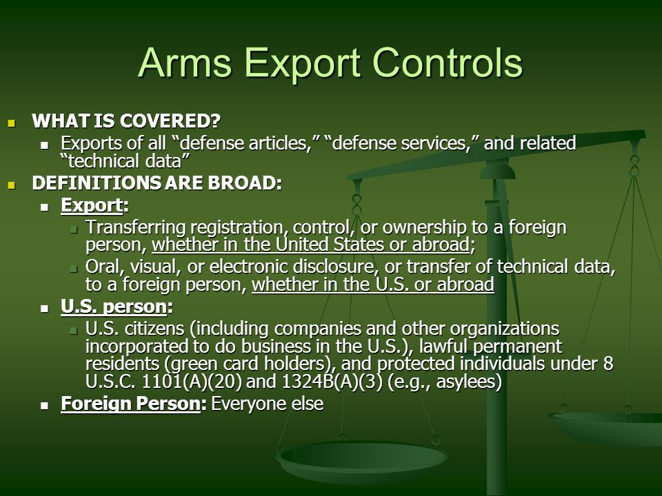 Arms Export Controls Main regulator: U.S. Department of State Directorate of Defense Trade Controls (DTC) Main regulator: U.S. Department of State Dir
