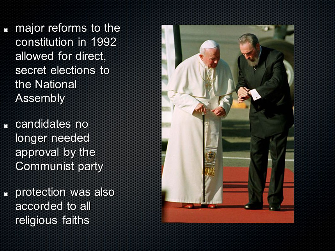 major reforms to the constitution in 1992 allowed for direct, secret elections to the National Assembly candidates no longer needed approval by the Communist party protection was also accorded to all religious faiths
