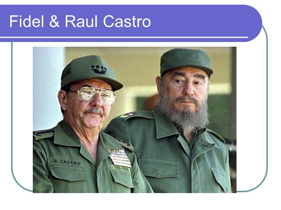 Fidel & Raul Castro