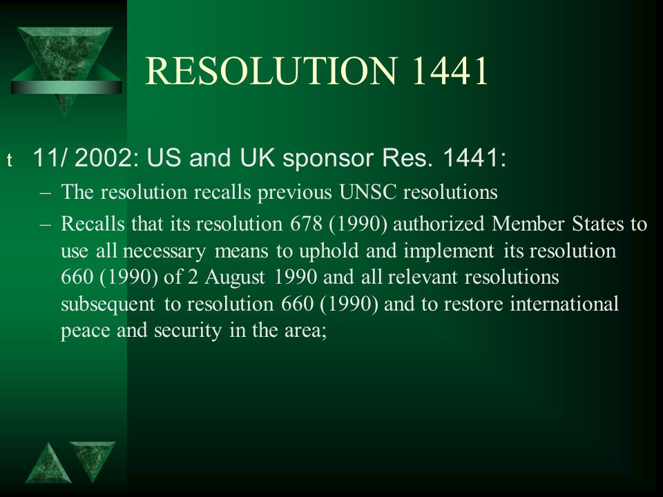 RESOLUTION 1441 t 11/ 2002: US and UK sponsor Res.