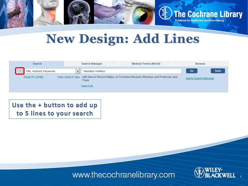 New Design: Add Lines Use the + button to add up to 5 lines to your search