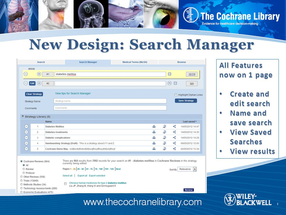 New Design: Search Manager All Features now on 1 page Create and edit search Create and edit search Name and save search Name and save search View Saved Searches View Saved Searches View results View results