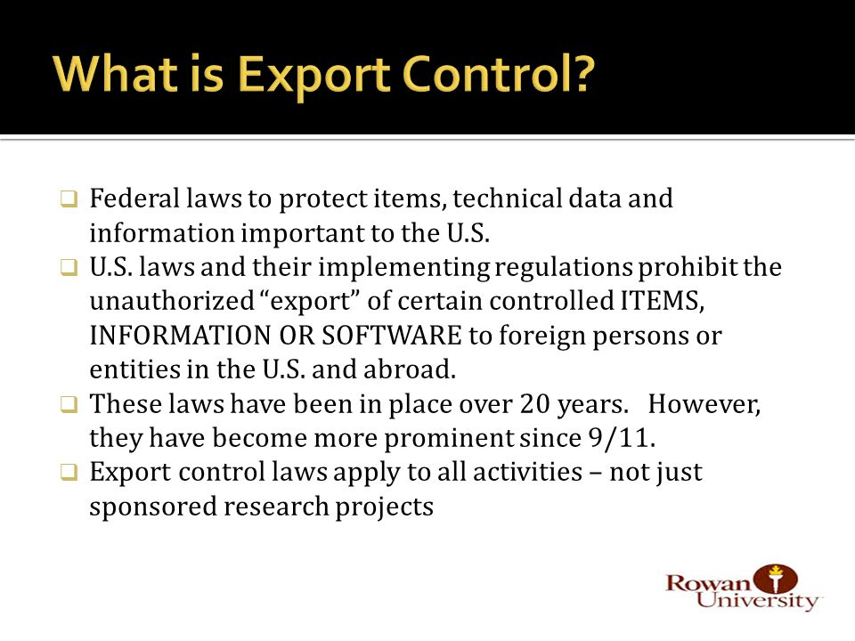  Federal laws to protect items, technical data and information important to the U.S.