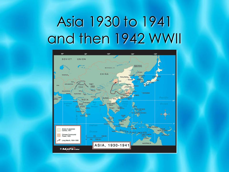 Asia 1930 to 1941 and then 1942 WWII