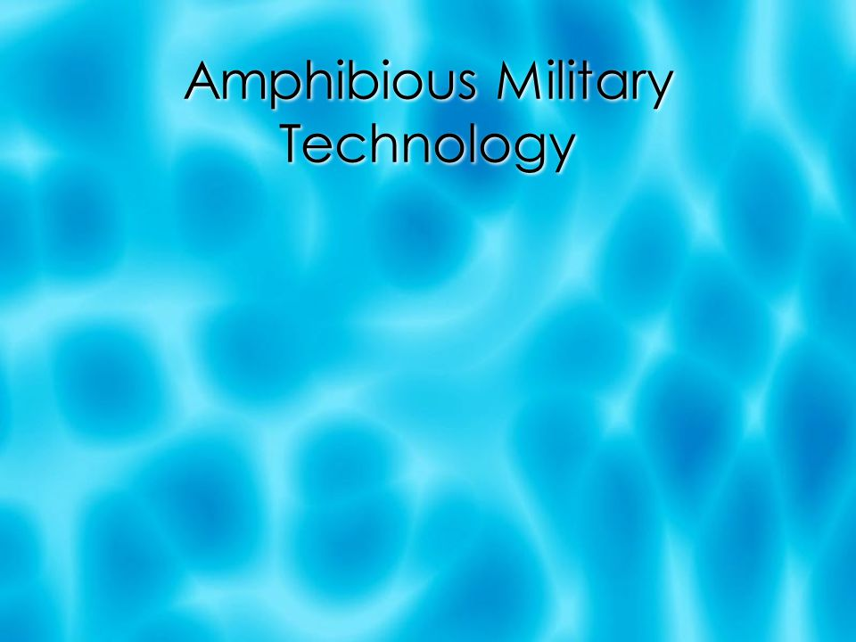 Amphibious Military Technology