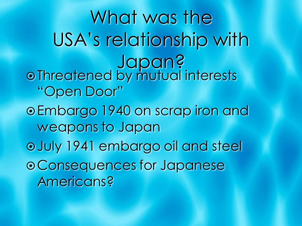 What was the USA's relationship with Japan.