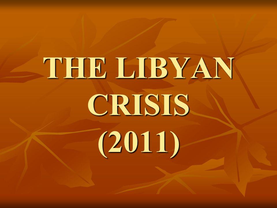 THE LIBYAN CRISIS (2011)