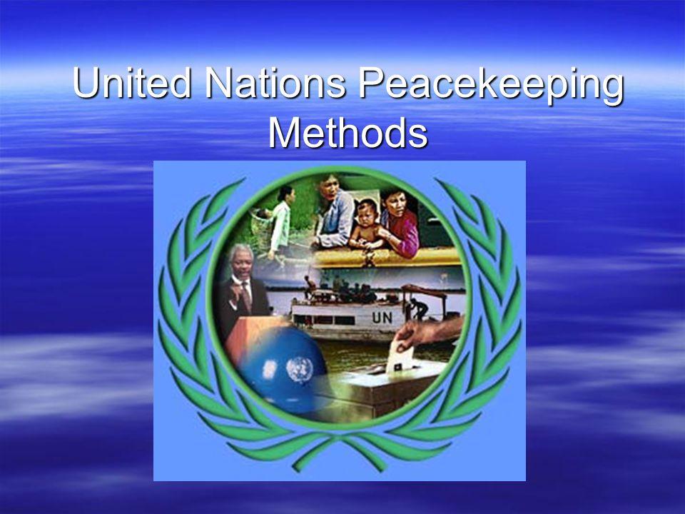 United Nations Peacekeeping Methods