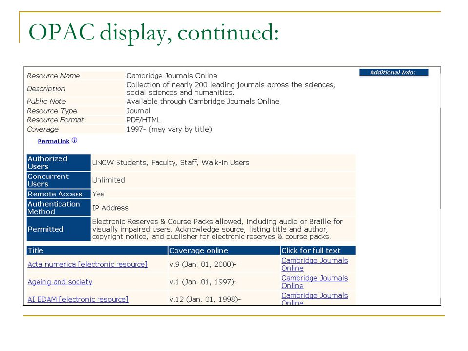 OPAC display, continued: