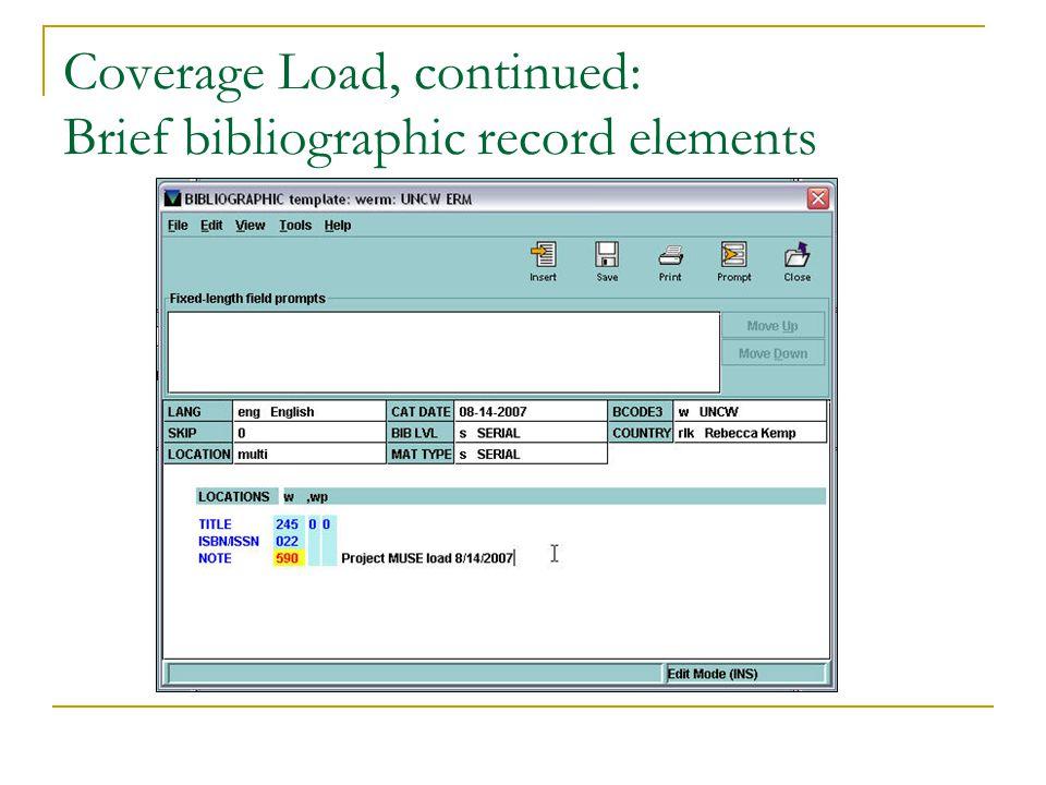 Coverage Load, continued: Brief bibliographic record elements