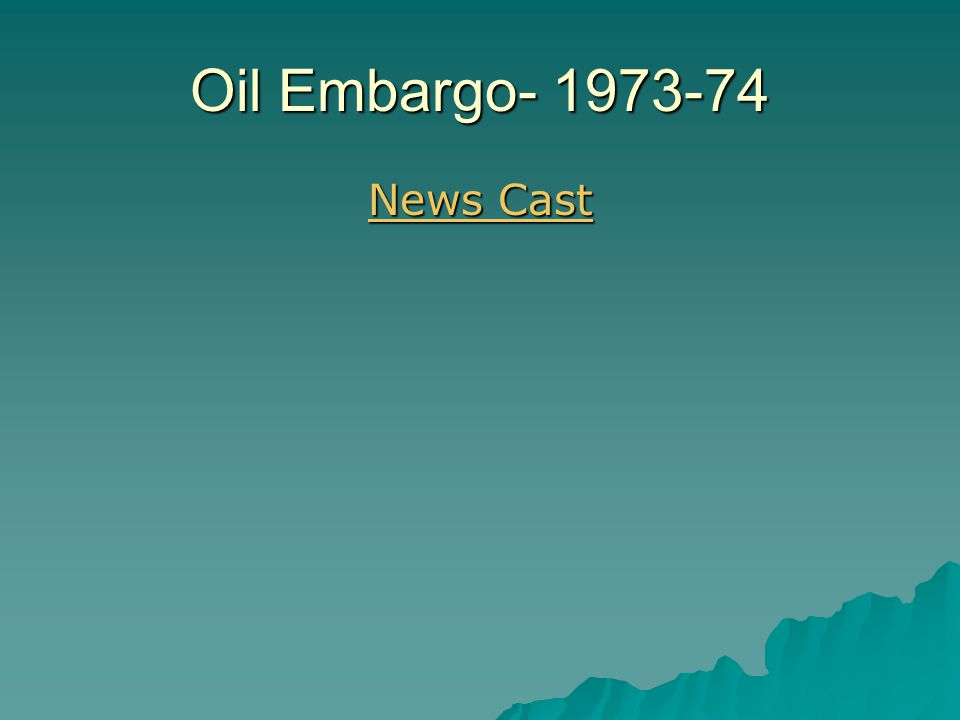 Oil Embargo- 1973-74 News Cast News Cast