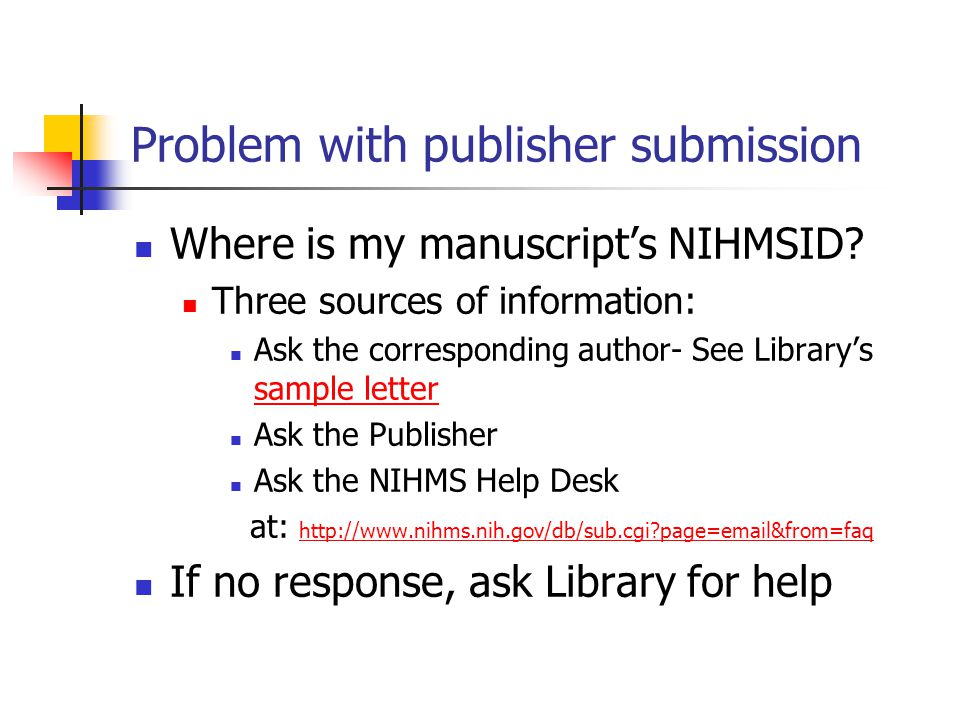 Problem with publisher submission Where is my manuscript's NIHMSID.