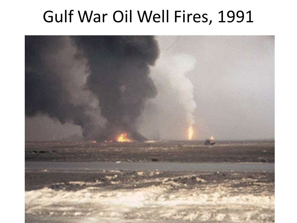 Gulf War Oil Well Fires, 1991