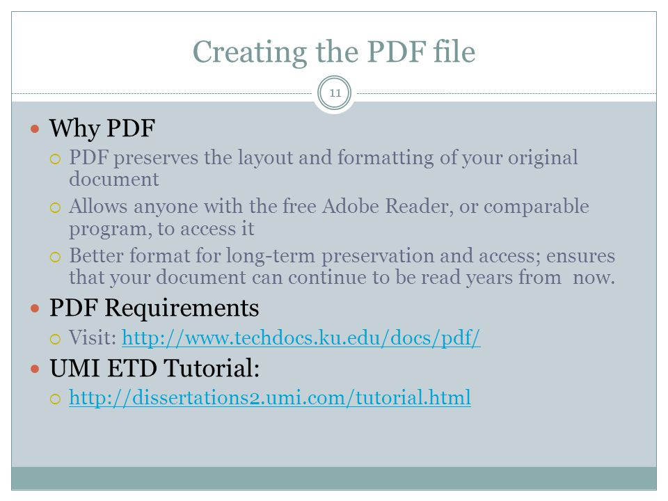 11 Creating the PDF file Why PDF  PDF preserves the layout and formatting of your original document  Allows anyone with the free Adobe Reader, or co