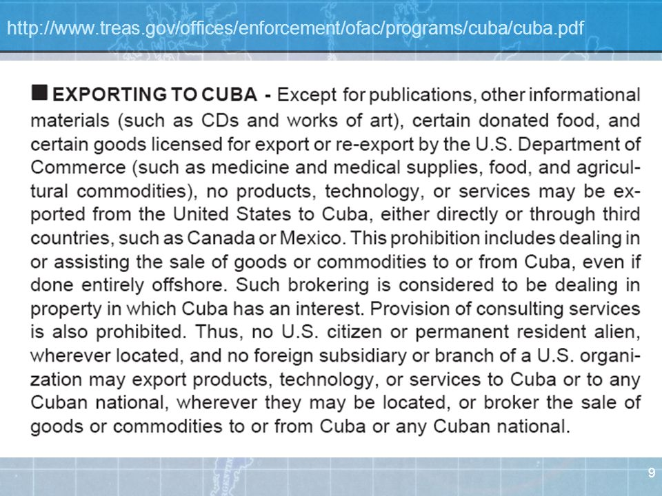 10 http://www.treas.gov/offices/enforcement/ofac/programs/cuba/cuba.pdf