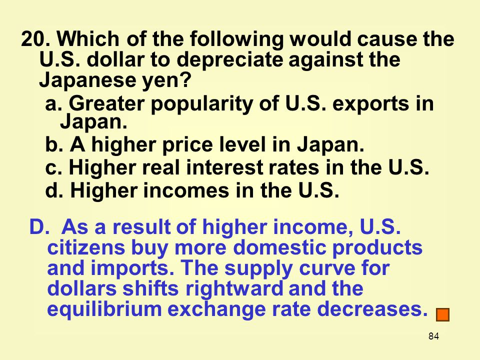 84 20. Which of the following would cause the U.S.