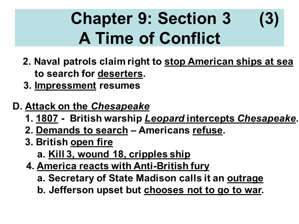 Chapter 9: Section 3 (3) A Time of Conflict 2.