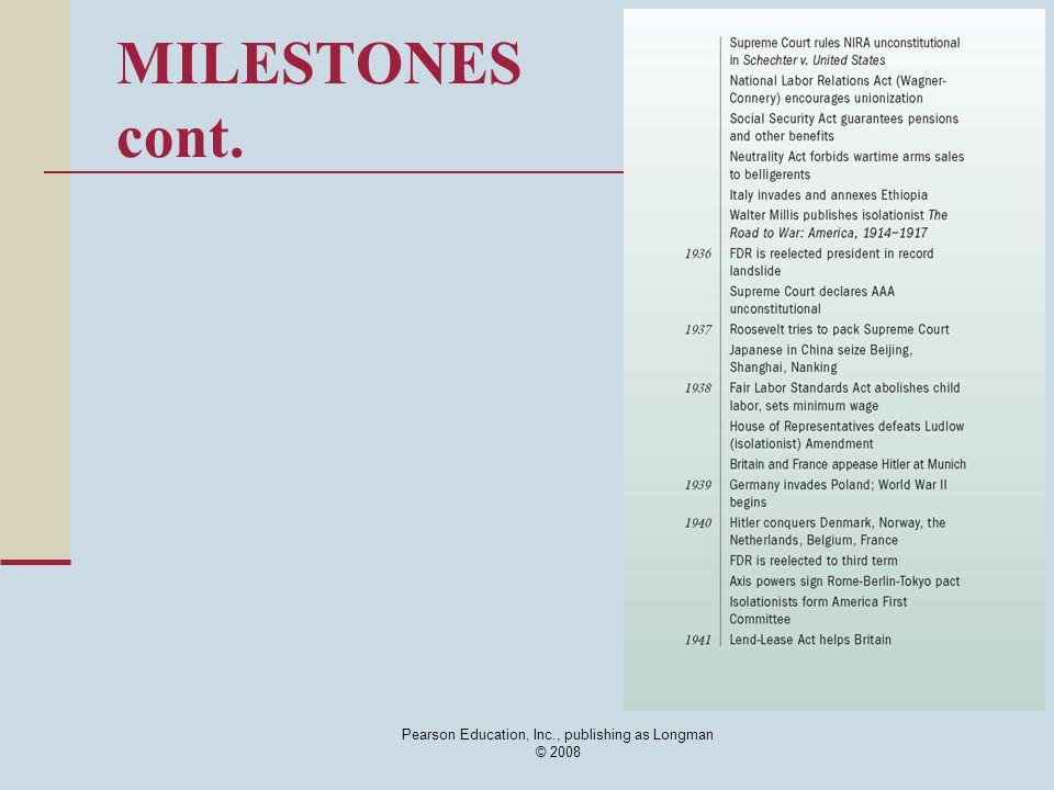 Pearson Education, Inc., publishing as Longman © 2008 MILESTONES cont.