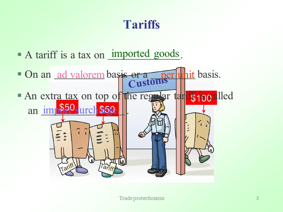 Trade protectionism13 Quiz One A tariff restricts the price of imports only while a quota restricts the quantity of imports only.