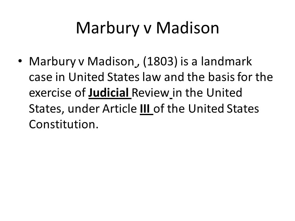 This case resulted from a petition to the Supreme Court by William Marbury, who had been appointed as Justice of the Peace in the District of Columbia by President John Adams shortly before leaving office, but whose commission was not delivered as required by John Marshall, Adams Secretary of State.