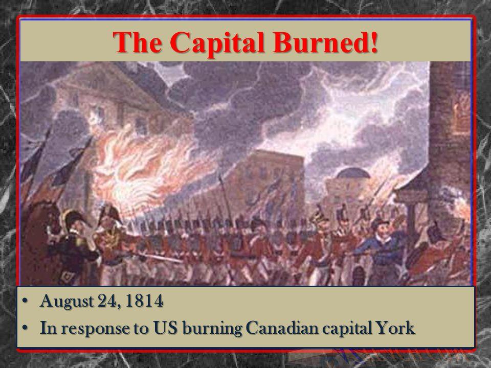 The Capital Burned.