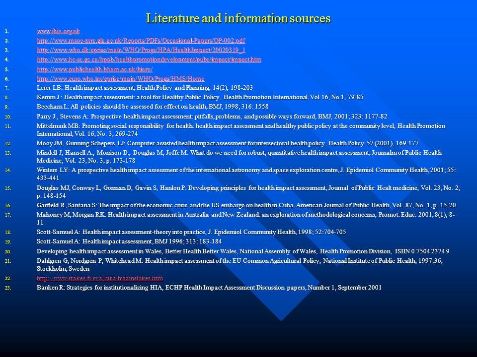 Literature and information sources 1. www.ihia.org.uk www.ihia.org.uk 2.