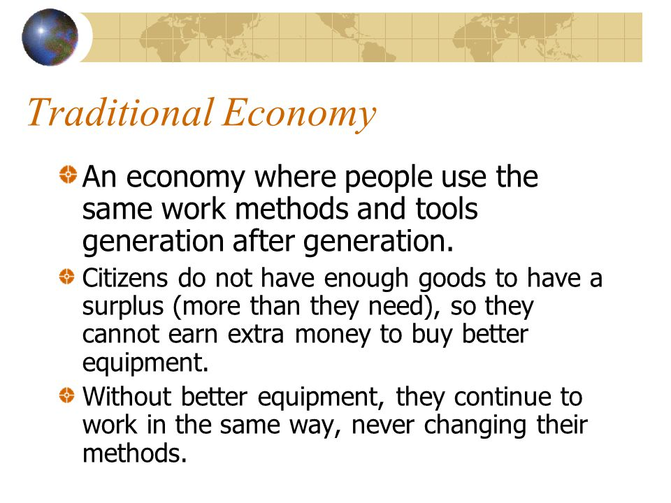 Command Economy An economy where the government owns the country's resources and businesses.