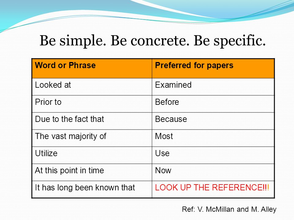 Be simple. Be concrete. Be specific.