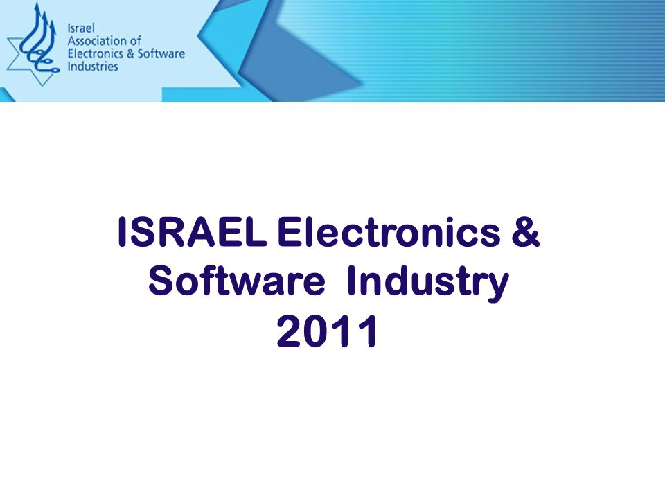 ISRAEL Electronics & Software Industry 2011