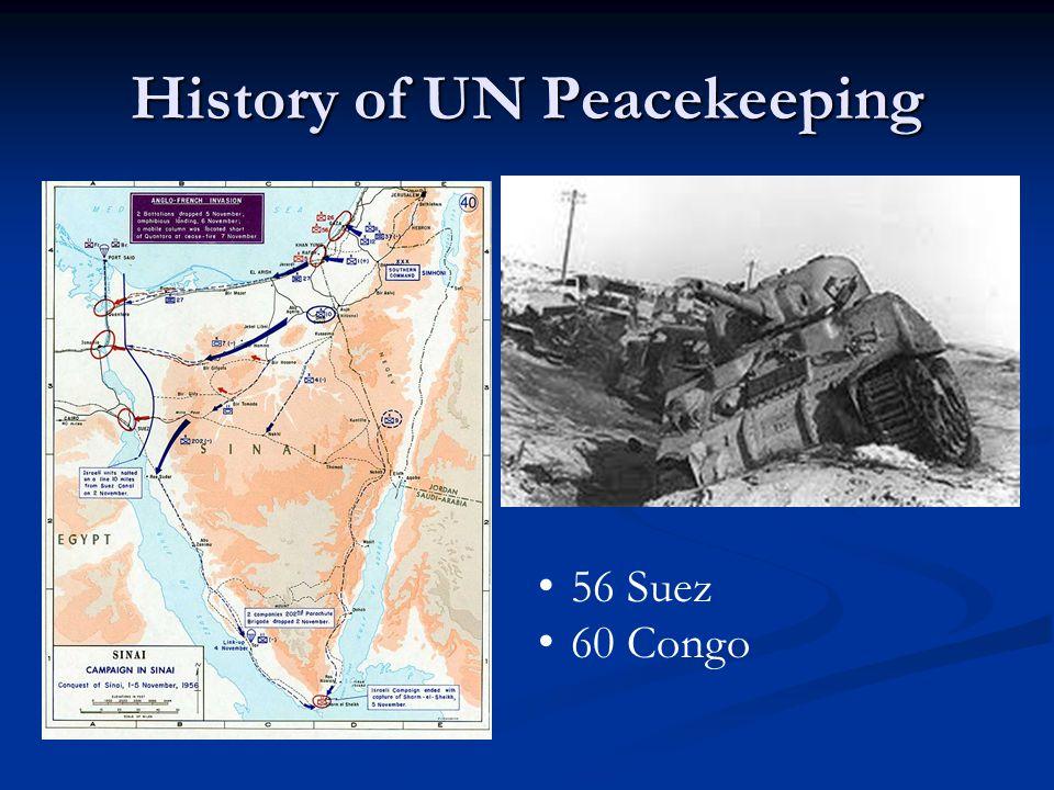 History of UN Peacekeeping 56 Suez 60 Congo