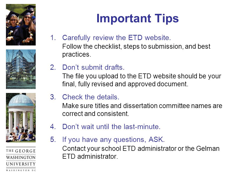 Important Tips 1.Carefully review the ETD website.