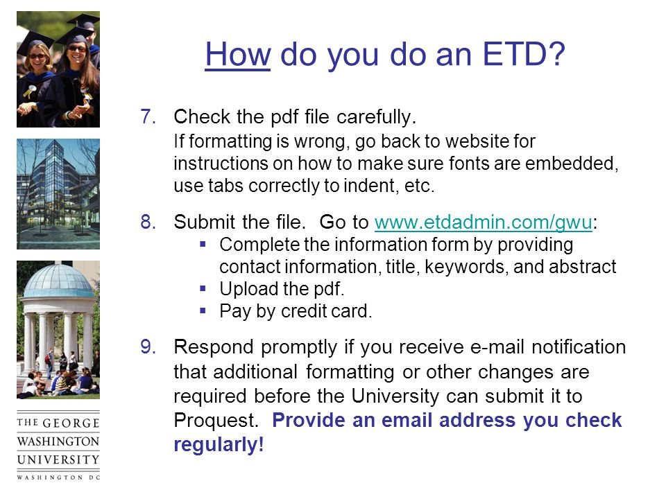 Embellishments  Besides the main ETD document file, you can include supplementary pdf files (e.g., with graphics, charts, scales, photographs).