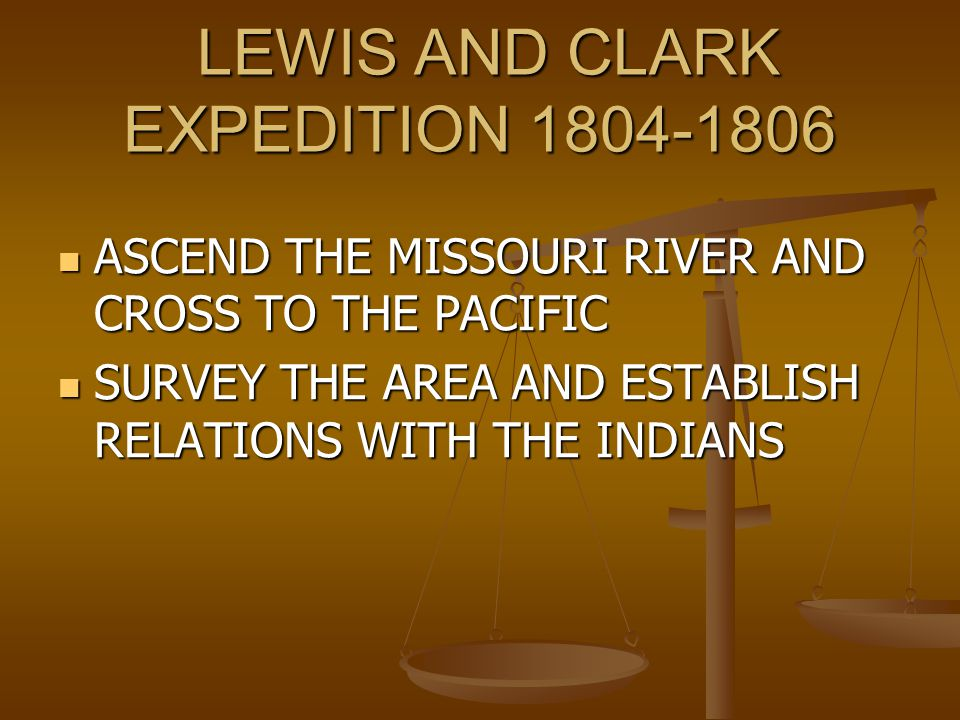 Lewis and Clark Expedition January 18, 1803 January 18, 1803 Jefferson sends a secret message to congress regarding the Lewis and Clark Expedition Jef
