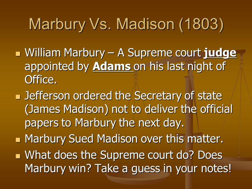 The Midnight Judges John Adams filled all open positions with Federalist Judges! John Adams filled all open positions with Federalist Judges! Adams ap