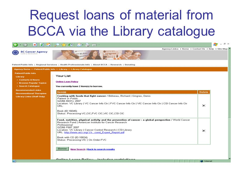 Request loans of material from BCCA via the Library catalogue