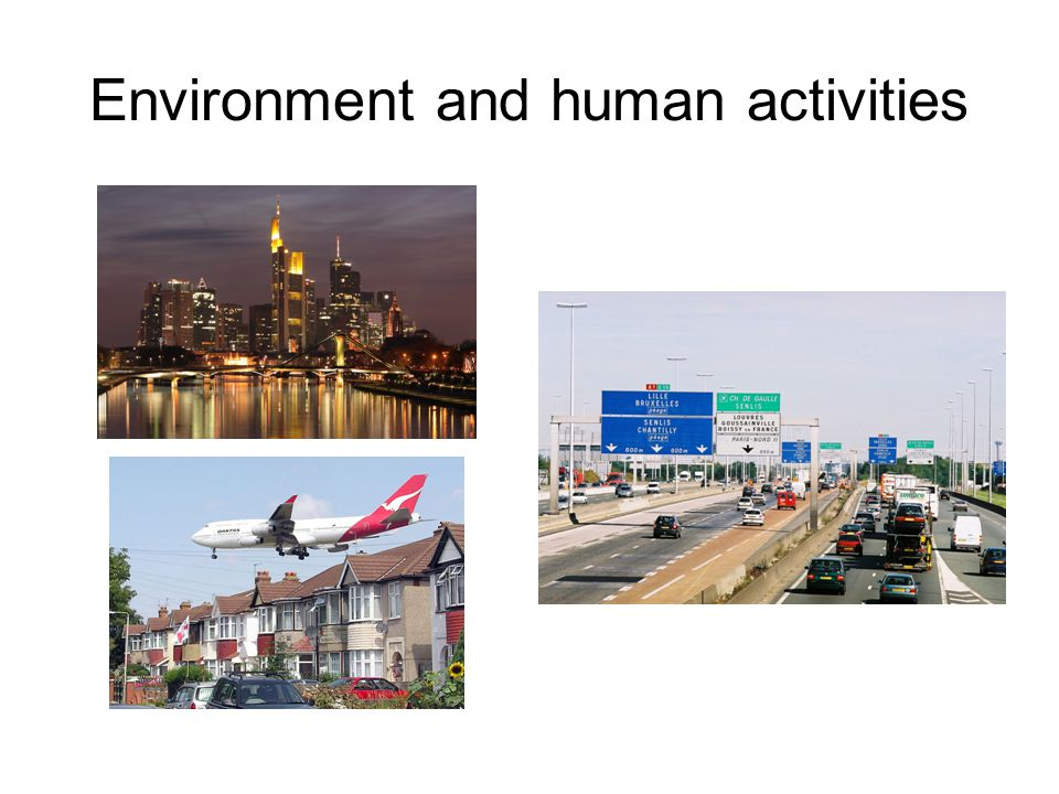 Environment and human activities