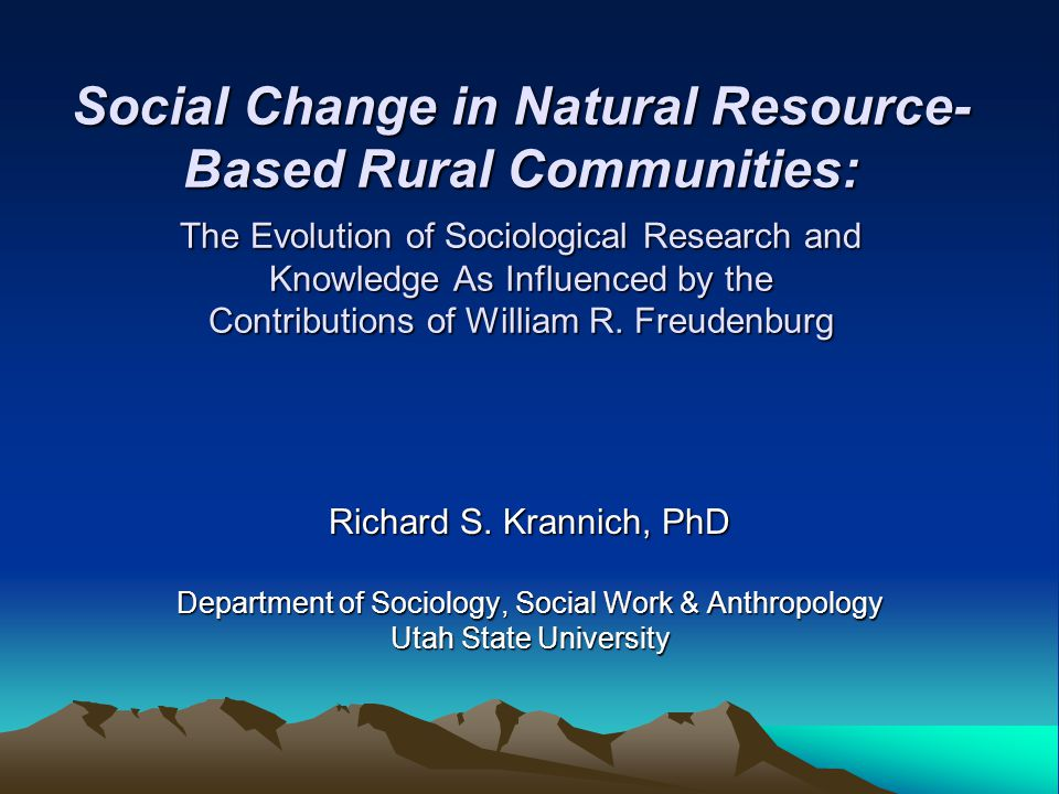 Opportunity-threat, development, and adaptation: Toward a comprehensive framework for social impact assessment (Gramling and Freudenburg, Rural Sociology, 1992) Highlights a conceptual framework emphasizing differing patterns of social change that accompany distinct phases of the development cycle (pre-project planning phase; project implementation or development phase; post-project phase) Key contribution is an elaboration of the concept of opportunity-threat impacts: –Emergence of different and often competing social constructions of the positive or adverse implications of a project across varying social groups with differing interests and agendas –Potential for these differing perspectives to contribute to an array of social impacts, particularly in situations involving controversial projects with high potential for environmental damage, risks to human health and safety, or inconsistencies with other development paths and prospects