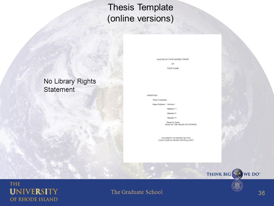 The Graduate School 36 Thesis Template (online versions) No Library Rights Statement