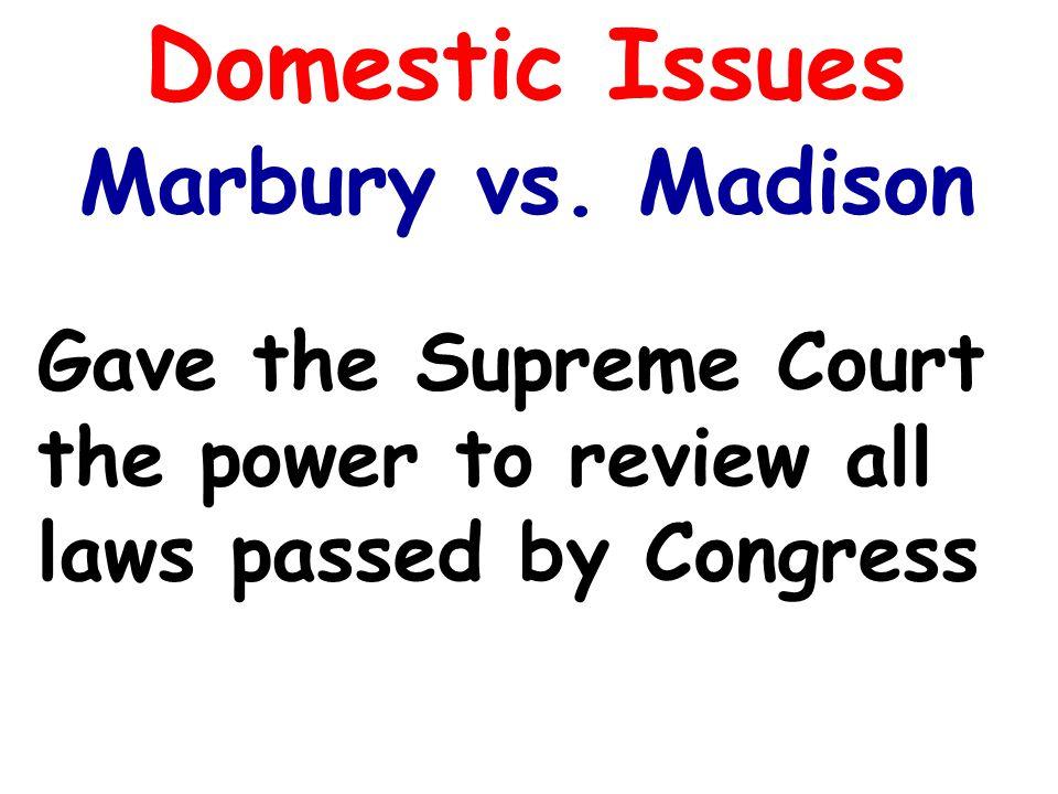 Domestic Issues Marbury vs.