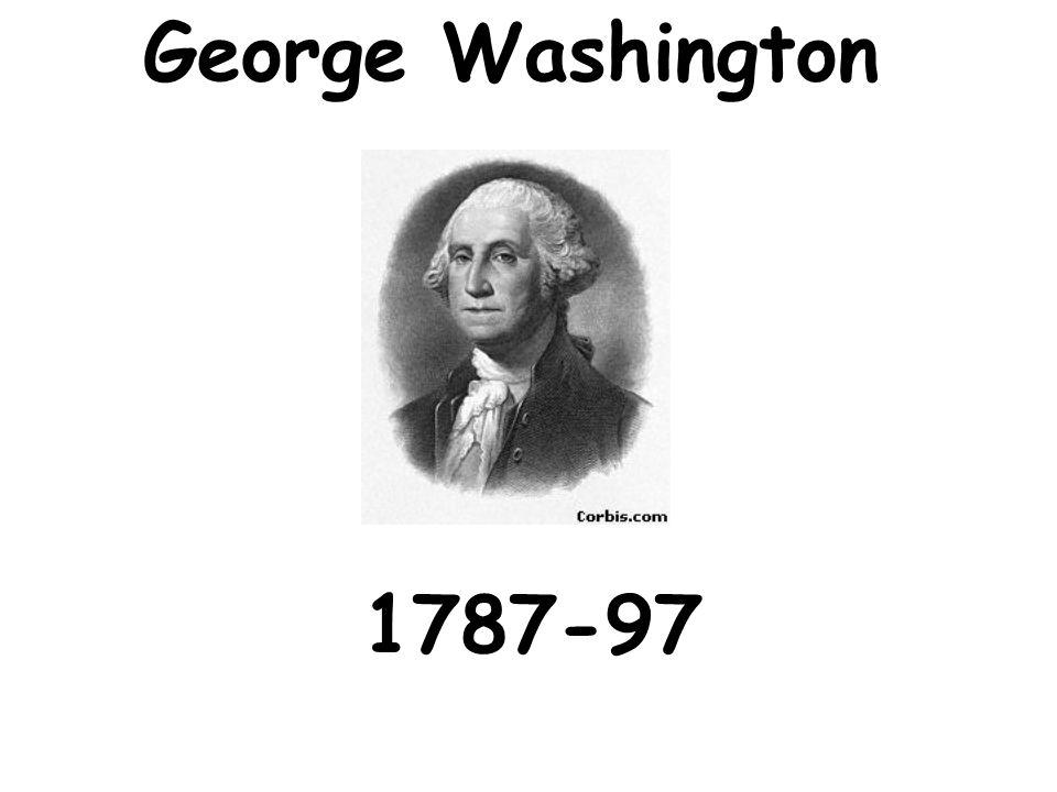 George Washington 1787-97
