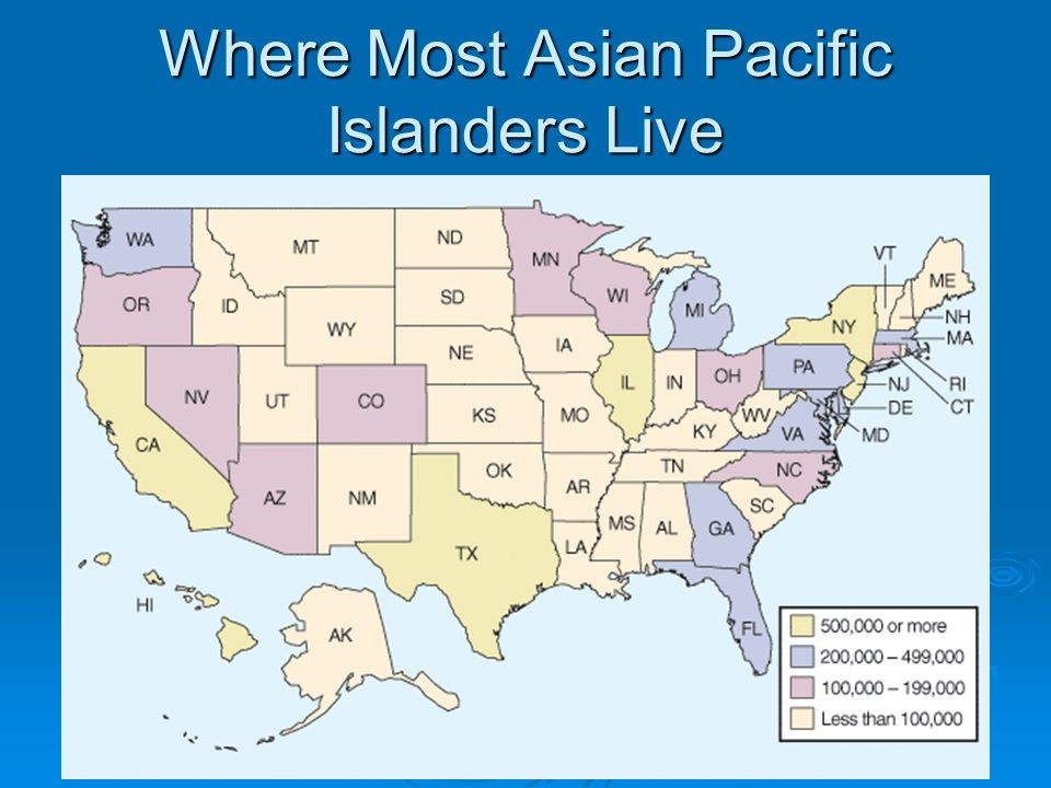 Where Most Asian Pacific Islanders Live