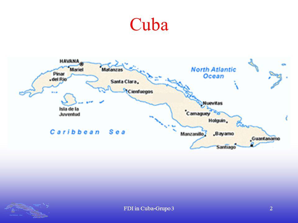 FDI in Cuba-Grupo 32 Cuba