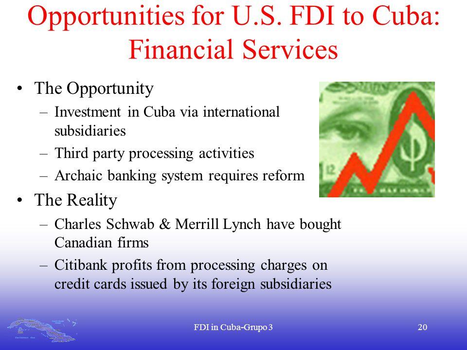 FDI in Cuba-Grupo 320 Opportunities for U.S.