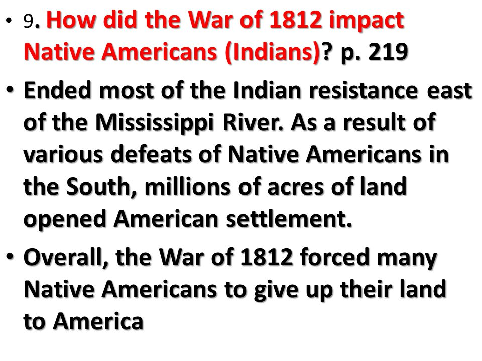 How did the War of 1812 impact Native Americans (Indians).