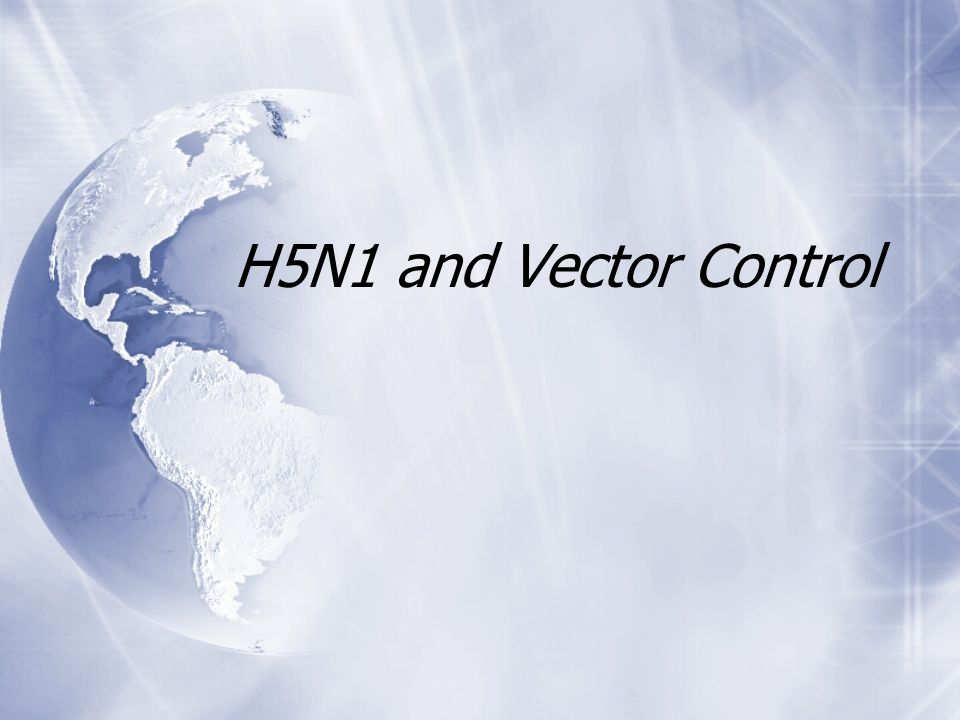 H5N1 and Vector Control