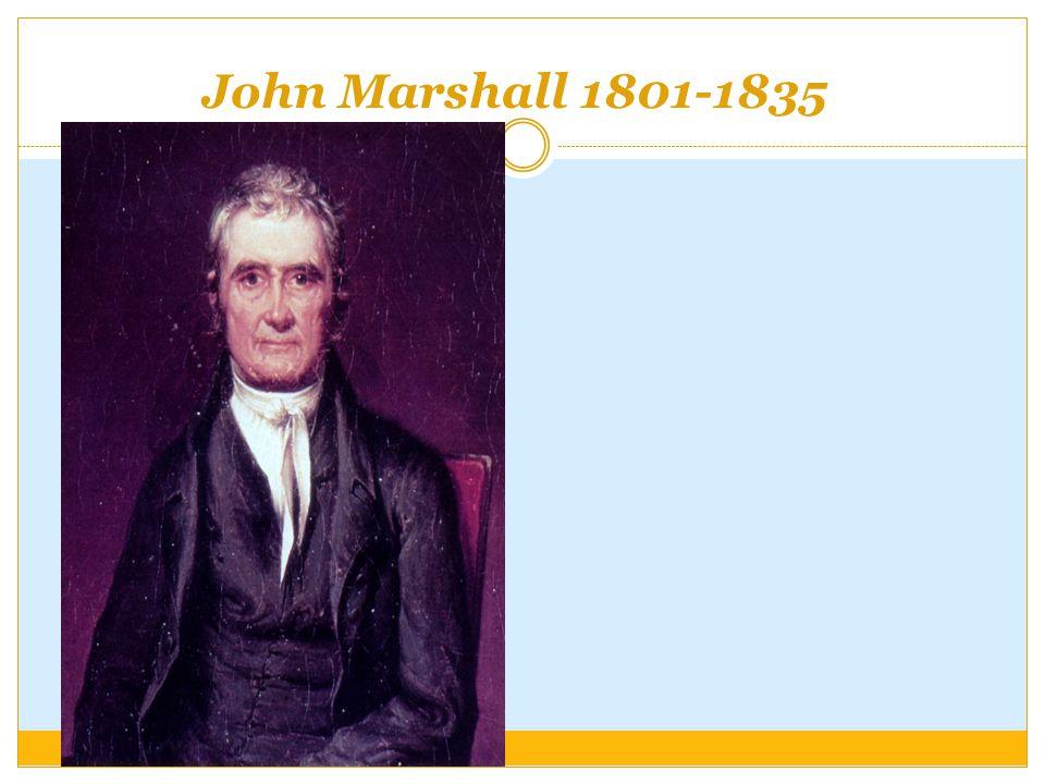 John Marshall 1801-1835
