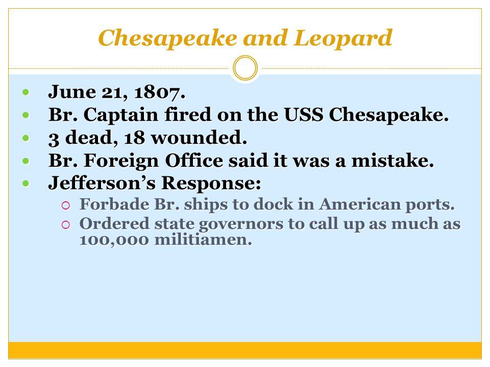 Chesapeake and Leopard June 21, 1807. June 21, 1807.