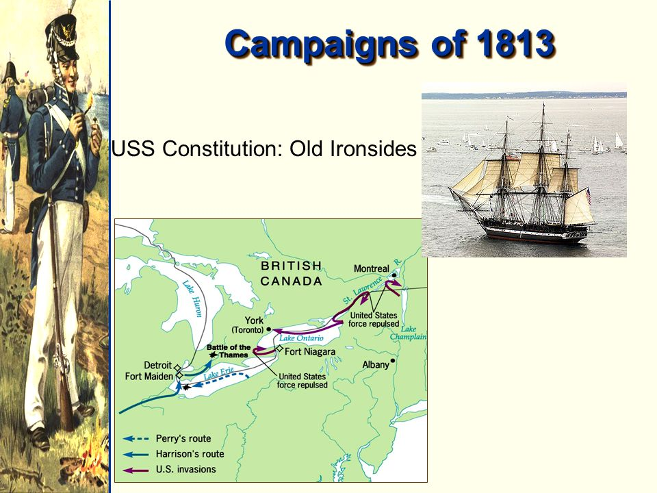 Campaigns of 1813 USS Constitution: Old Ironsides