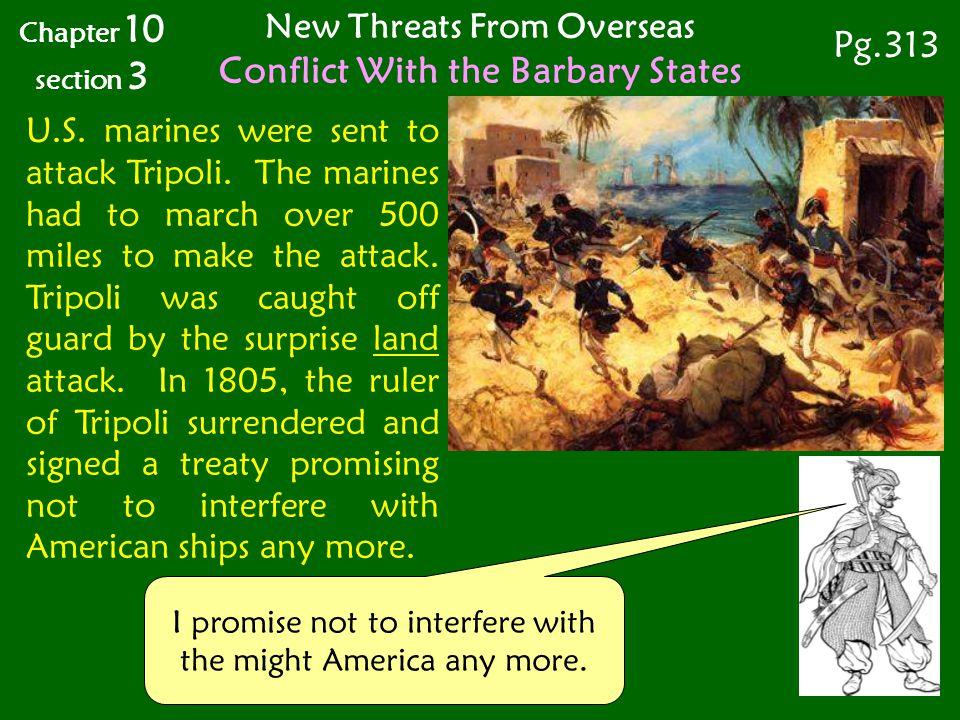 U.S.marines were sent to attack Tripoli.